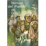 Libro Heroes Del Pueblo De Dios