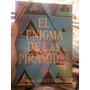 El Enigma De Las Pirámides José Álvarez López