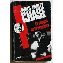 La Sangre De La Orquídea / Chase (ed 1990)