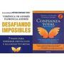 Confianza Total Y Desafiando Imposibles / 2 Libros Digit