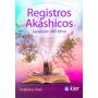 Registros Akáshicos Sanación Del Alma Claudia Federica Zosi