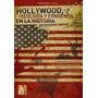 Hollywood: Idiologia Y Consenso - Ed. Maipue