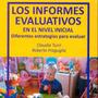Los Informes Evaluativos En El Nivel Inicial. Claudia Turri