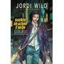 Jordi Wild - Sueños De Acero Y Neon - Nuevo Papel!!