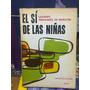 El Si De Las Niñas. Fernandez De Moratin, Leandro. Kapelusz