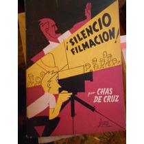 Silencio Filmacion Chas De Cruz I3