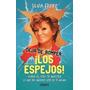 Los Espejos! - Silvia Freire - Ed. Urano
