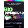 Biodiversidad La Diversidad De La Vida Melendi Continente