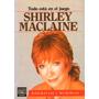 Shirley Maclaine. Todo Está En Juego