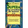 Supera Las Pruebas De Acceso A La Universidad Lair Ribeiro