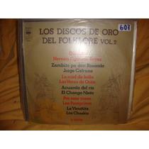 Vinilo Los Discos De Oro Del Folklore Volumen 2 Manseros