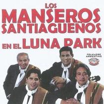Los Manseros Santiagueños En El Luna Park - Cd