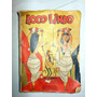 Revista De Historietas Loco Lindo - N°1 - Enero De 1955