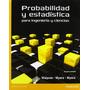 Probabilidad Y Estadistica Para Ingenieria Y Ciencias 9ª Ed