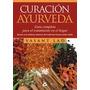 Curación Ayurveda - Vasant Lad * Gaia