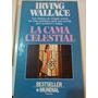 La Cama Celestial Irving Wallace