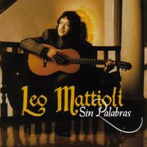 Leo Mattioli - Sin Palabras