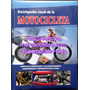 Libro Enciclopedia Visual De La Motocicleta Ed Lexus