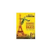 Siempre Nos Quedara Paris-j.p. Feinmann-nuevo Original-