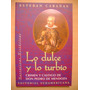 Lo Dulce Y Lo Turbio - Pedro De Mendoza - Esteban Cabañas