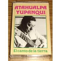 Atahualpa Yupanqui El Canto De La Tierra Cassette