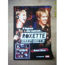Roxette Poster Limitado No Dvd Ni Cd Promo Charm School Raro