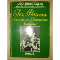 Leo Buscaglia - Ser Persona.