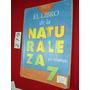 El Libro De La Naturaleza Y La Tecnología 7 Egb- Ed. Estrada