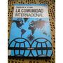 La Comunidad Internacional - Hector Silva