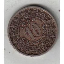Mexico Moneda De 10 Centavos Año 1946 !!!