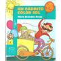 Un Carrito Color Sol- Maria Brandan Araoz- Ed: Alfaguara