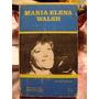 Maria Elena Walsh Alicia Dujoune