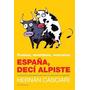 España Deci Alpiste - Hernan Casciari