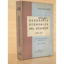 Libro Geografía Economica De Ecuador Ulpiano Navarro Andrade