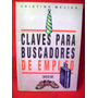 Claves P/ Buscadores De Empleo Cristina Mejias Editó Aguilar