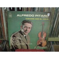 Alfredo Pitaro Jugando Con El Violin Vinilo Argentino