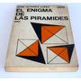 El Enigma De Las Piramides