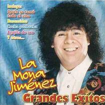 Carlitos La Mona Jimenez Grandes Exitos Cd Nuevo