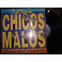 Los Chicos Malos Lp Cumbia (bien Del Palo)dialogomusical