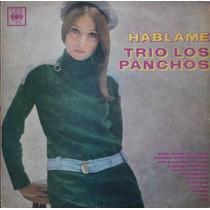 Trio Los Panchos - Hablame - Lp Año 1968 - Boleros
