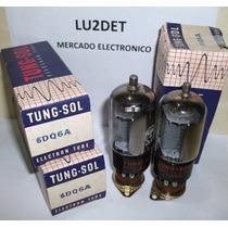 Valvulas Electronicas 6dq6 Nos Nib Tung-sol
