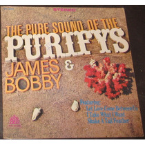 Vinilo - James & Bobby - The Pure Sound Of The Purifys (24)