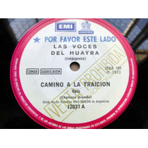 Las Voces Del Huayra Camino A La Traicion Vinilo Simple Prom