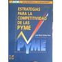 Estrategias Para La Competitividad De Las Pyme-gómez Gras