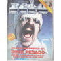 Revista Pelo Nº 168. Salud Y Enfermedad Del Rock Pesado