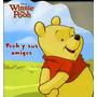 Pooh Y Sus Amigos. Cuento Infantil.