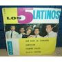 Los 5 Latinos Sus Ojos Se Cerraron Simple Argentino C/tapa
