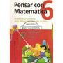 Pensar Con Matematica 6 - Estrada