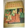 Libro Antiguo. Cuentos Romanos. Año 1957