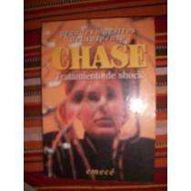 Tratamiento De Shock/ Chase Z